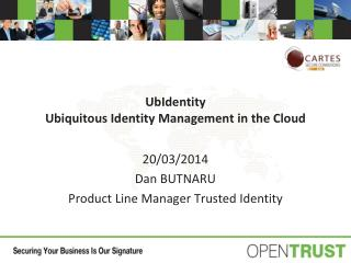 UbIdentity Ubiquitous Identity Management in the Cloud