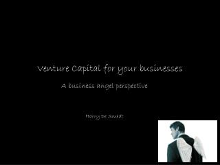 Venture Capital for your businesses