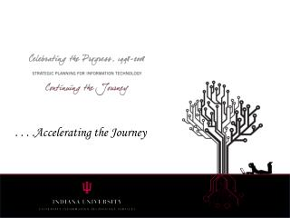 . . . .Accelerating the Journey