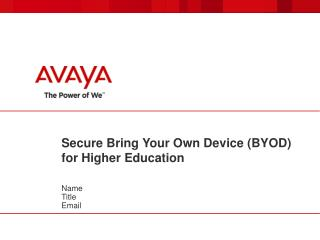 Secure Bring Your Own Device (BYOD) for Higher Education