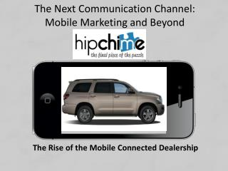 The Rise of the Mobile Connected Dealership