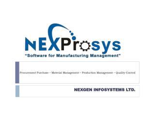Procurement Purchase – Material Management – Production Management – Quality Control