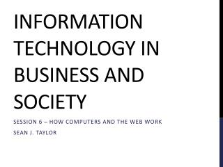 Information technology in business and society