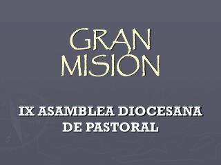 gran misi