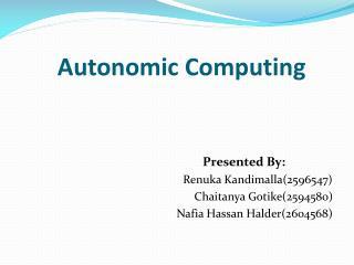 Autonomic  Computing