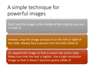 A simple technique for  powerful images