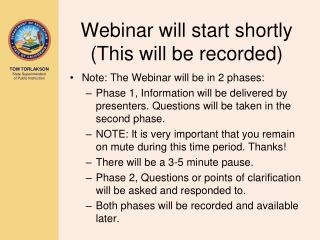 Webinar will start shortly (This will be recorded)