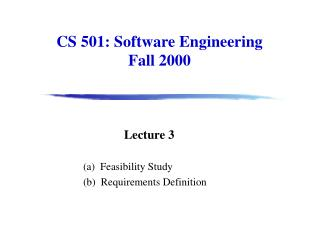 cs 501: software engineering fall 2000