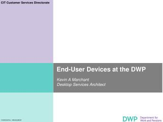 End-User Devices at the DWP