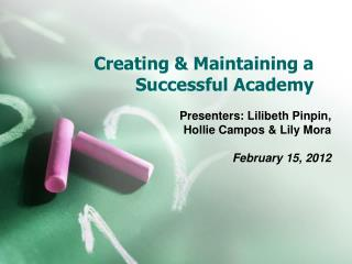 Creating & Maintaining a Successful Academy