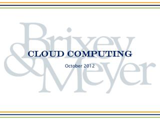 Cloud Computing October 2012