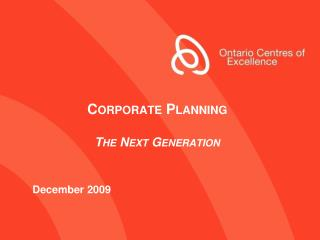 Corporate Planning T he Next Generation