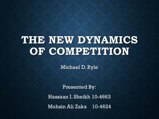 The New Dynamics Of Competition