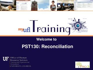 Welcome to  PST130: Reconciliation