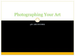 Photographing Your Art