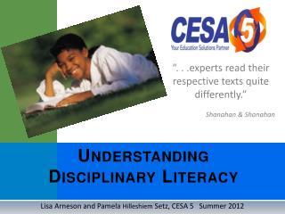 Understanding  Disciplinary Literacy