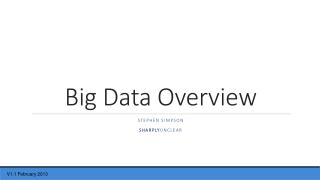 Big Data  Overview