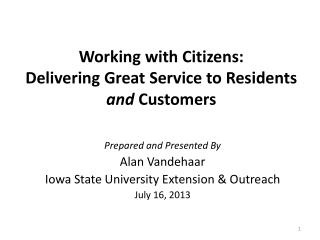 Working with Citizens:  Delivering Great Service to Residents  and  Customers