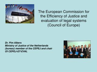the european commission for the efficiency of justice and evaluation of legal systems council of europe