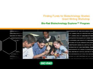 Finding Funds for Biotechnology Studies Grant Writing Workshop
