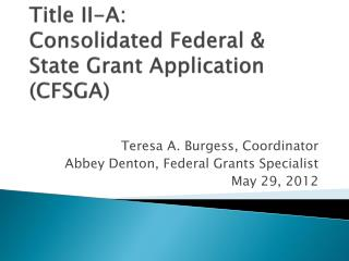 Title II-A:   Consolidated Federal & State Grant Application (CFSGA)