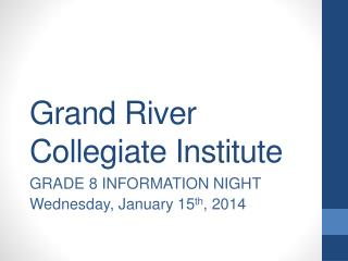 Grand River Collegiate Institute