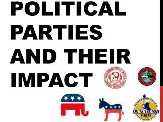 Political Parties and Their Impact