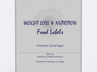 WEIGHT LOSS & NUTRITION Food Labels