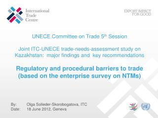 By: Olga Solleder-Skorobogatova, ITC Date: 18  June  2012, Geneva
