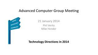Advanced Computer Group Meeting
