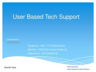 User Based Tech Support