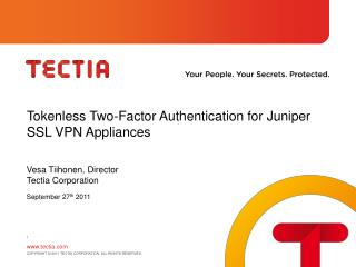Tokenless Two-Factor Authentication for Juniper SSL VPN Appliances