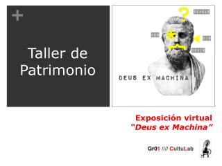 "Exposición virtual ""Deus ex Machina"""