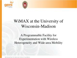 WiMAX  at the University of Wisconsin-Madison