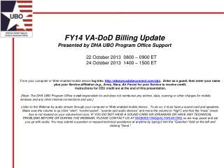 FY14 VA-DoD Billing Update Presented by  DHA  UBO Program Office Support