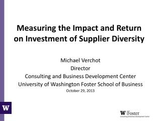 Measuring the Impact and Return on Investment of Supplier Diversity