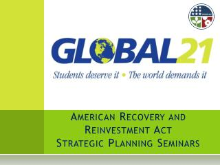 American Recovery and  Reinvestment Act  Strategic Planning Seminars