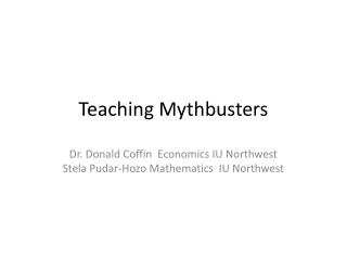 Teaching Mythbusters