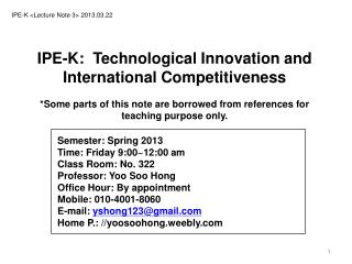 IPE-K  < Lecture Note  3> 2013.03.22