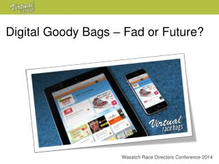 Digital Goody Bags – Fad or Future?