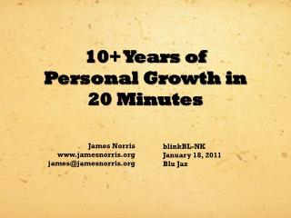 James Norris www.jamesnorris.org james@jamesnorris.org