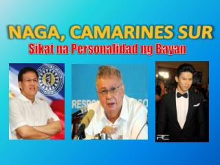 Sikat  na  Personalidad  ng  Bayan