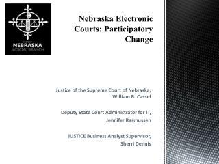 Nebraska Electronic Courts: Participatory Change