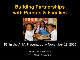 Building Partnerships with Parents & Families