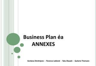 Business Plan  éa ANNEXES