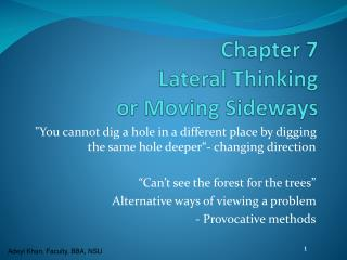 Chapter 7 Lateral Thinking  or  Moving Sideways