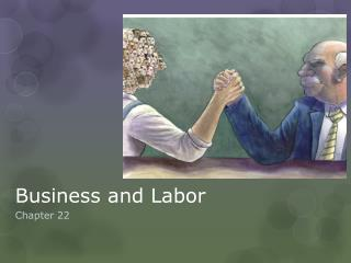 Business and Labor