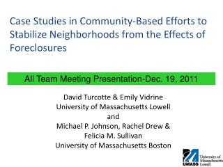 Case Studies in Community-Based Efforts to Stabilize Neighborhoods from the Effects of Foreclosures
