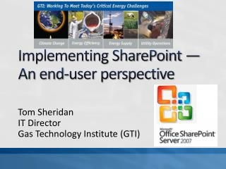 Implementing SharePoint — An end-user perspective