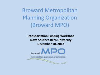 Broward Metropolitan Planning Organization (Broward MPO)
